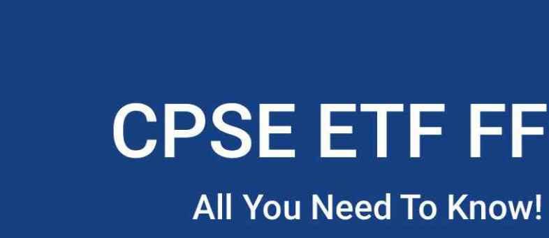 CPSE ETF offer opens for retail investors on Friday.jpg