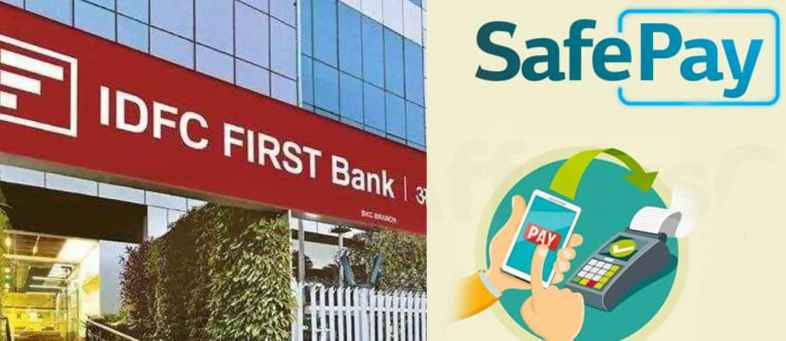 IDFC First Bank will launch SafePay facility.jpg