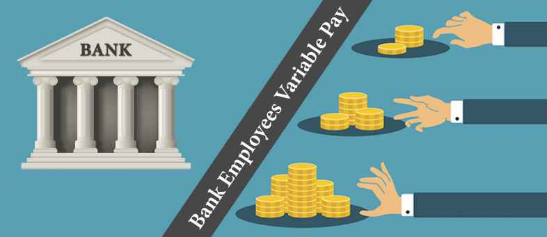 Government bank employees may get variable pay with salary.jpg